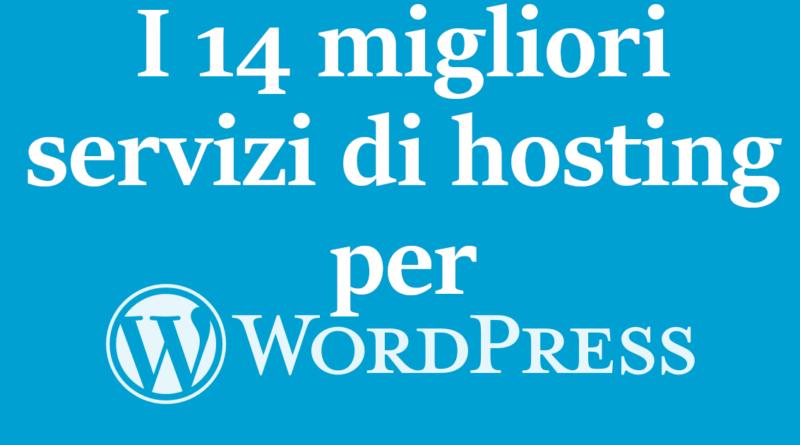 I 14 migliori servizi di hosting per WordPress